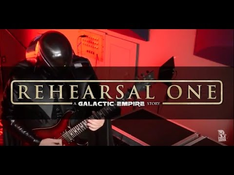 Galactic Empire - Rehearsal One: A Galactic Empire Story