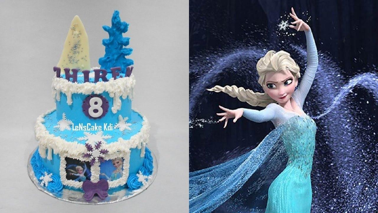 Frozen Elsa Birthday Cake Youtube