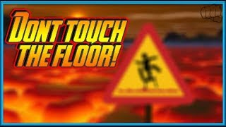 Roblox | Ahhhh Dont touch the floor!!!