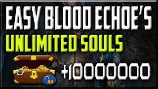 Bloodborne - unlimited blood echoes - blood echoes glitch - AFTER PATCH