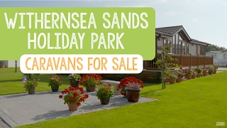 Caravans For Sale at Withernesea Sands Holiday Park, Yorkshire