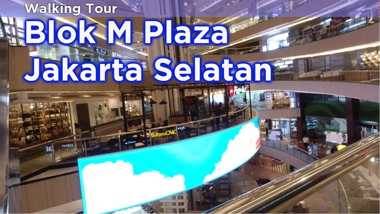 4k 60 Blok M Plaza Jakarta Selatan Wisata Belanja Shopping Tour Youtube