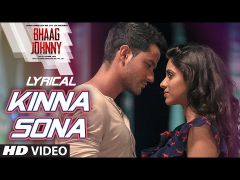 Kinna Sona Full Song with LYRICS  Sunil Kamath  Bhaag Johnny  Kunal Khemu