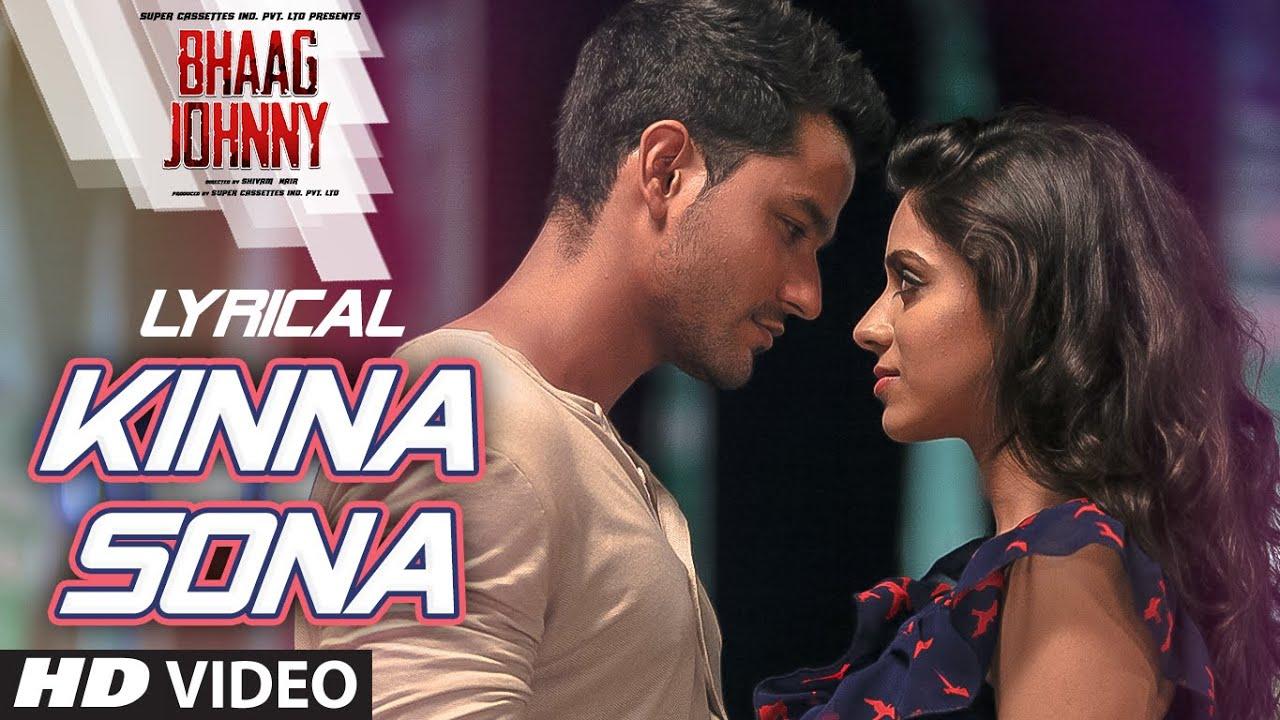 Download Kinna Sona Full Song with LYRICS - Sunil Kamath   Bhaag Johnny   Kunal Khemu