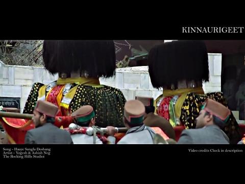Haaye Sangla Deshang (2017) Latest Kinnauri song by Ashish Negi (Way Back home mix )