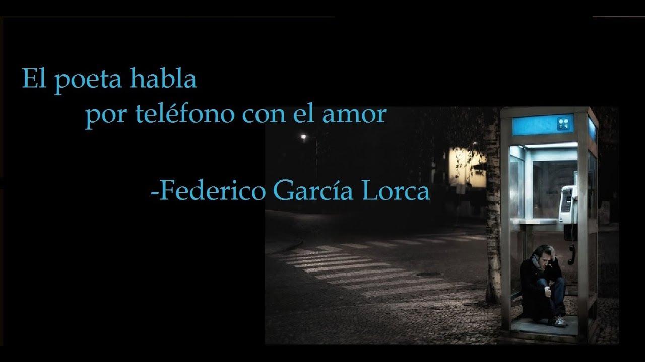 Federico García Lorca El Poeta Habla Por Teléfono Con El Amor