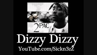 Tupac - Dizzy Dizzy (Hellrazor Remix + Lyrics)