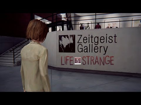 Life is Strange / 027 -Die Zeitgeist Gallery-