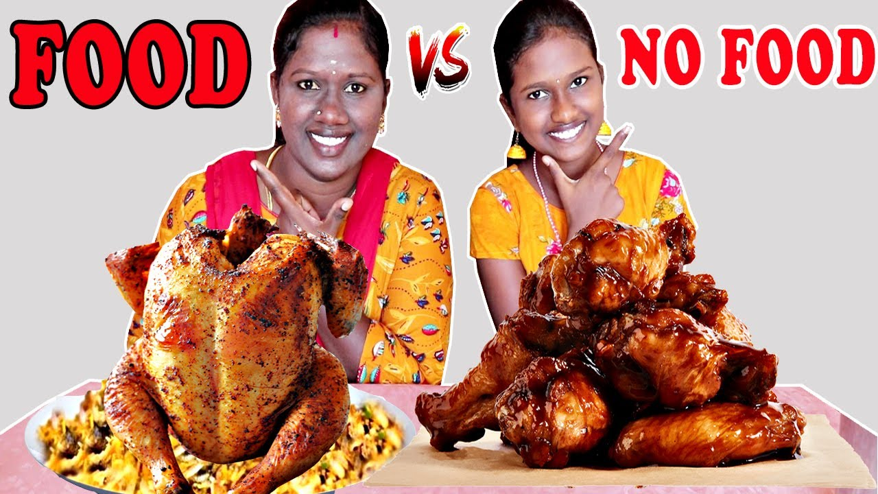 FOOD vs NO FOOD CHALLENGE IN TAMIL FOODIES DIVYA VS ANUSHYA    CHICKEN LOLLIPOP    CHICKEN PAROTTA