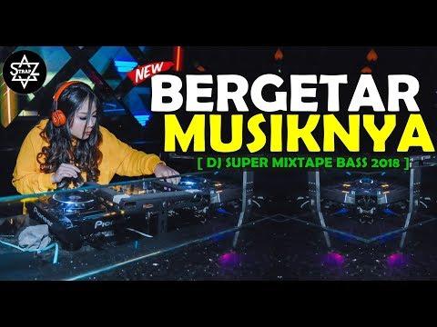 BERGETAR MUSIKNYA SAMPAI KE JANTUNG 2018  [ DJ SUPER MIXTAPE BASS ]  BY - BANGTRAP  -  DJ SKYZO TRAP