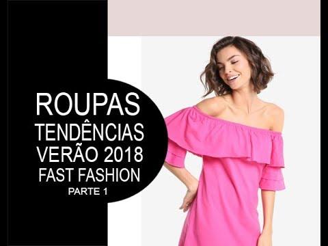 428d2eab1 ROUPAS: Tendências e apostas - Verão/2018 - P. 1 Modelos [fast fashion]