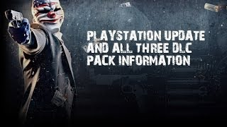 PAYDAY 2 CONSOLE UPDATE (Playstation 3 Only... Sorry 360)