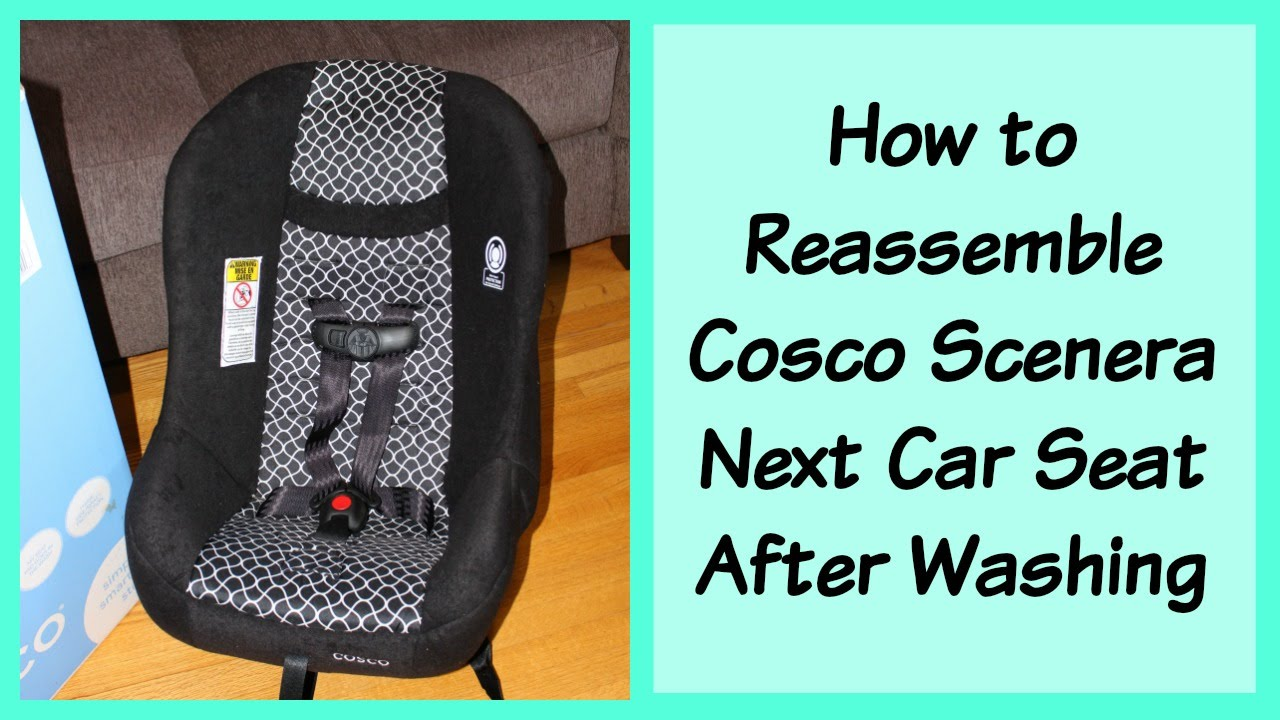 how to adjust straps or reassemble cosco scenera next car seat youtube