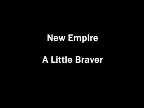 New Empire - A Little Braver (Uncontrollably Fond OST) [ Lyric Video]