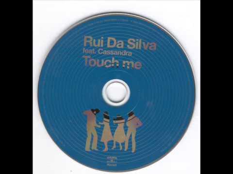 Rui da Silva ft. Cassandra - Touch Me