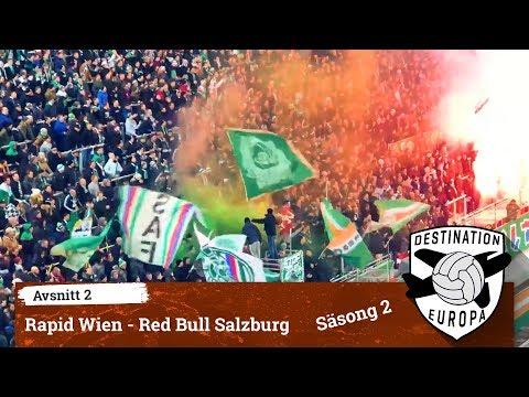 Destination Europa: Rapid Wien - Red Bull Salzburg
