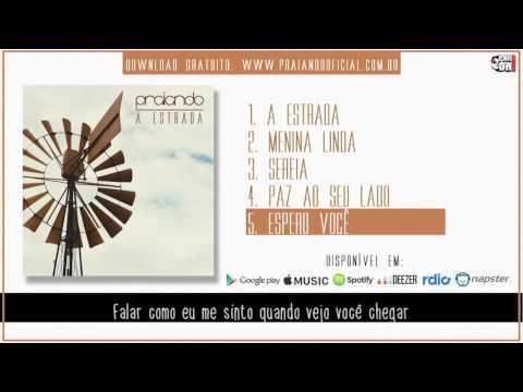 Praiando - Espero Você - Lyric Video [A Estrada - 2016]