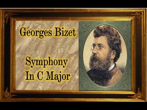 Bizet - Symphony in C Major