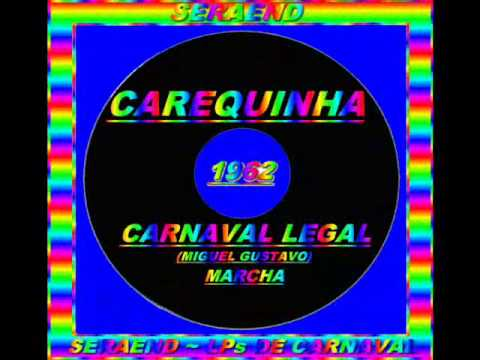 CARNAVAL LEGAL==CAREQUINHA==1962