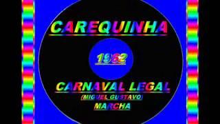 Baixar CARNAVAL LEGAL==CAREQUINHA==1962
