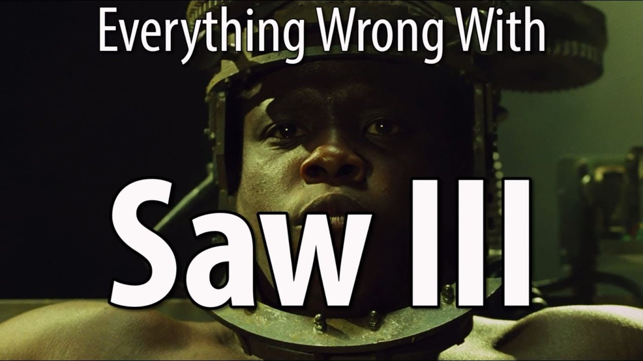 Download Everything Wrong With Saw III In 16 Minutes Or Less