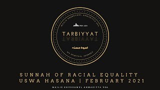 Sunnah of Racial Equality - Uswa Hasana | February 2021