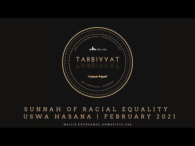Sunnah of Racial Equality - Uswa Hasana | February 2021