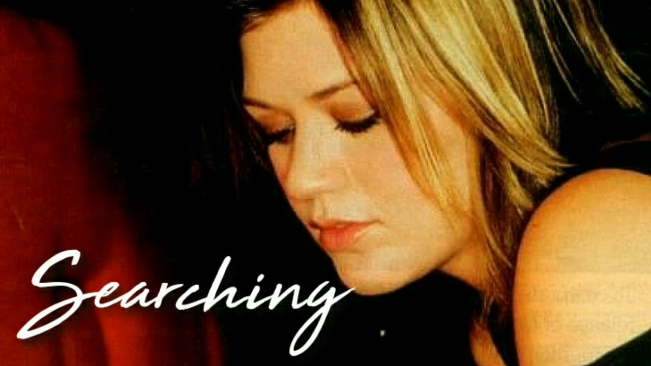 Download Kelly Clarkson // Searching (NEW DEMO)