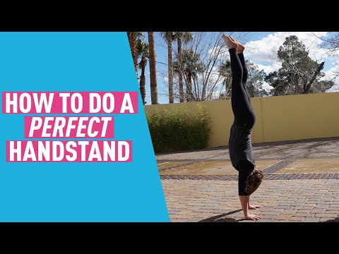 Handstand Tutorial - How to Do a Perfect, Straight Handstand