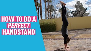 Handstand Tutorial - How To Do A Handstand Perfectly