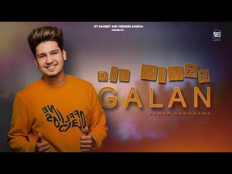 dil-diyan-gallan---karan-randhawa-(-official-song-)-ft.jass-manak-|-latest-punjabi-song