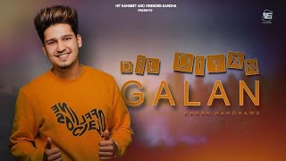 Dil Diyan Gallan - Karan Randhawa ( Official Song ) Ft.Jass Manak | Latest Punjabi Song