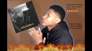 PARTYNEXTDOOR - Colours 2 (Reaction/Review)