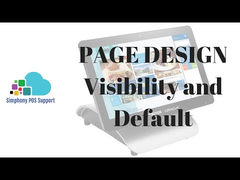 Page Design Visibility And Default - Oracle Micros Simphony POS Training And Support