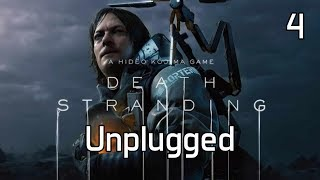 Death Stranding Unplugged - Four