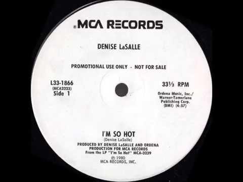 Denise La Salle - I'm So Hot (1980)