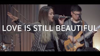 Love Is Still Beautiful「Live Session」
