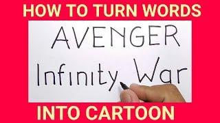 menggambar dari kata AVENGER INFINITY WAR / how to turn words AVENGER INFINITY WAR into CARTOON