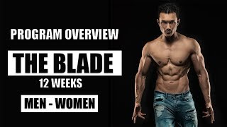 THE BLADE - PROGRAM OVERVIEW- Workout| Nutrition| Supplement Info by Jeet Selal, ft. Lilian Dikmans