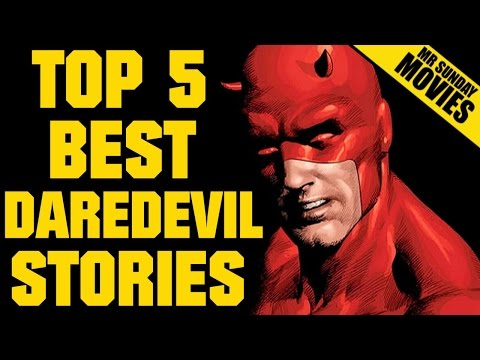 DAREDEVIL -  Top Five Best Stories