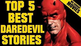 DAREDEVIL -  Top Five Best Stories
