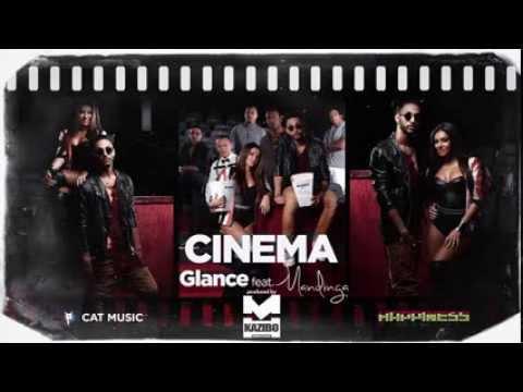 GLANCE feat Mandinga Cinema by KAZIBO Official Single HQ