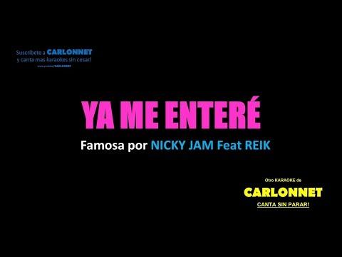 Ya me enteré -Nicky Jam feat Reik (Karaoke)