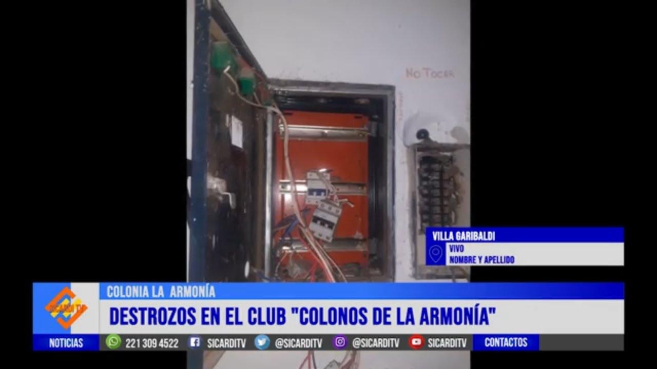 Destrozos en el Club de Colonos de La Armonía