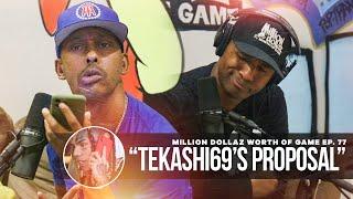 """Million Dollaz Worth of Game Episode 77: """"Tekashi69's Proposal"""""""