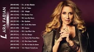 Lara Fabian Album Complet - Lara Fabian Best Of - Lara Fabian Greatest Hits 2018