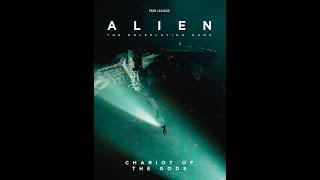 Alien RPG Chariot of the Gods pt 2