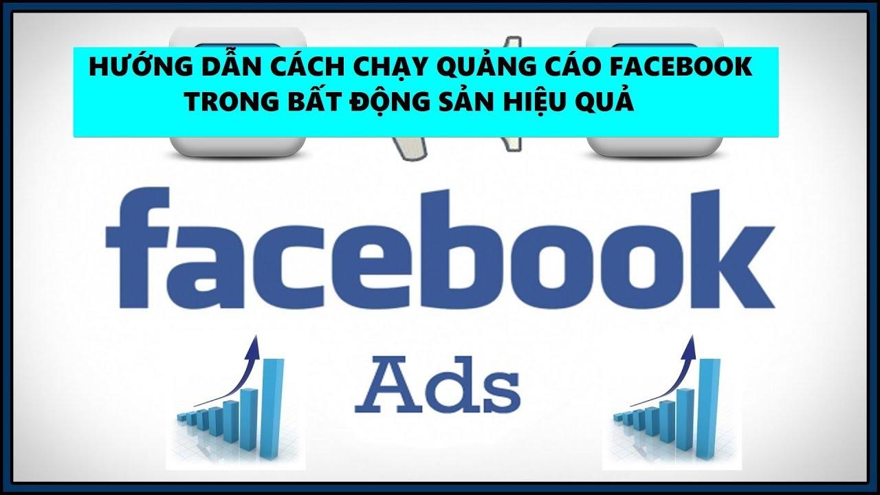 Bài 6 : Hướng dẫn quảng cáo facebook trong bất động sản hiệu quả [Đào Tạo Bất Động Sản]