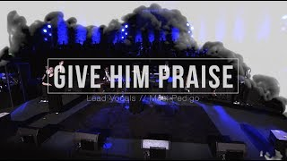 Watch Indiana Bible College Give Him Praise video