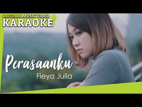 Free Download Fieya Julia - Perasaanku (karaoke - Minus One) Mp3 dan Mp4